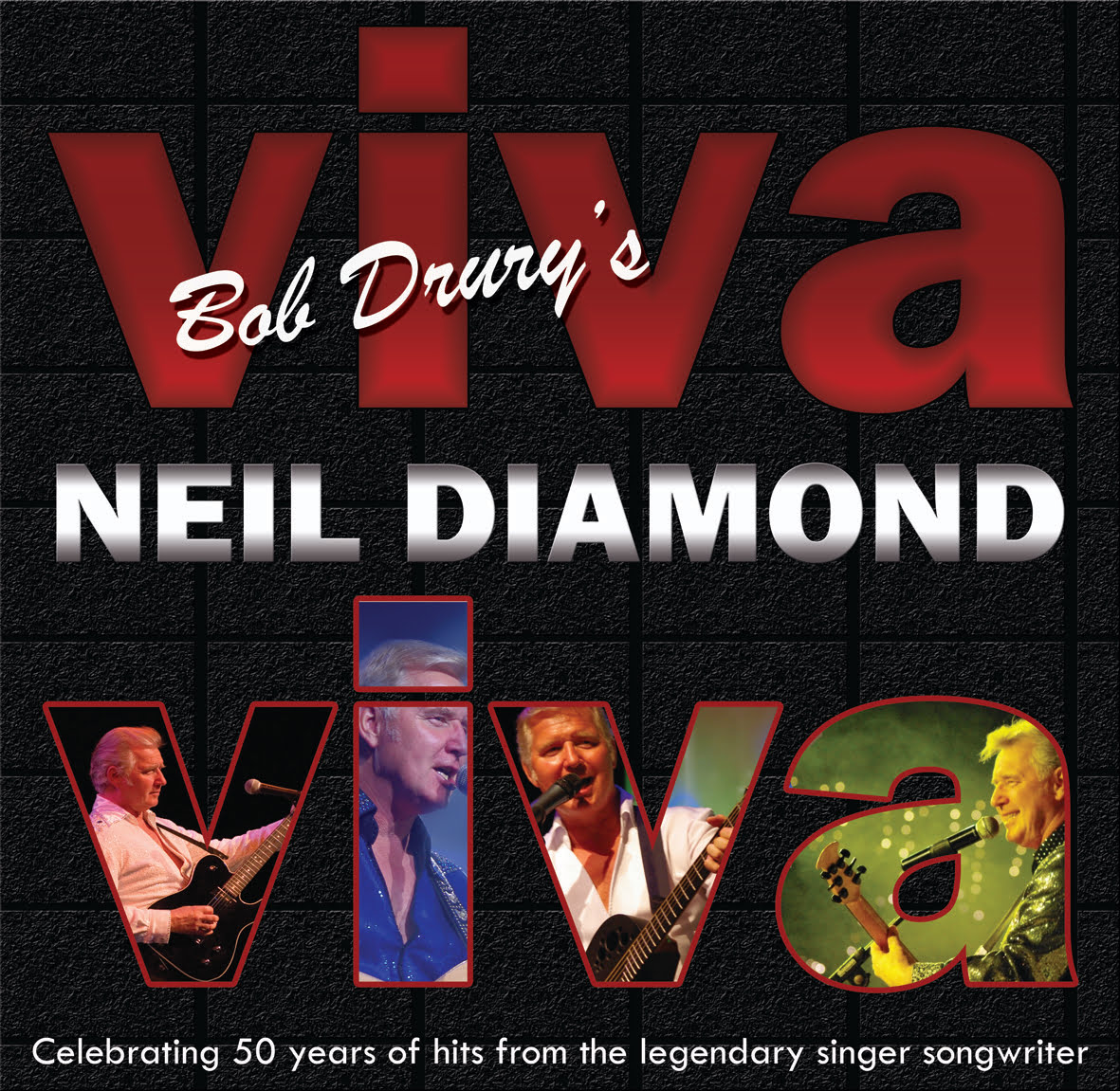Bob Drury Presents...Viva Neil Diamond