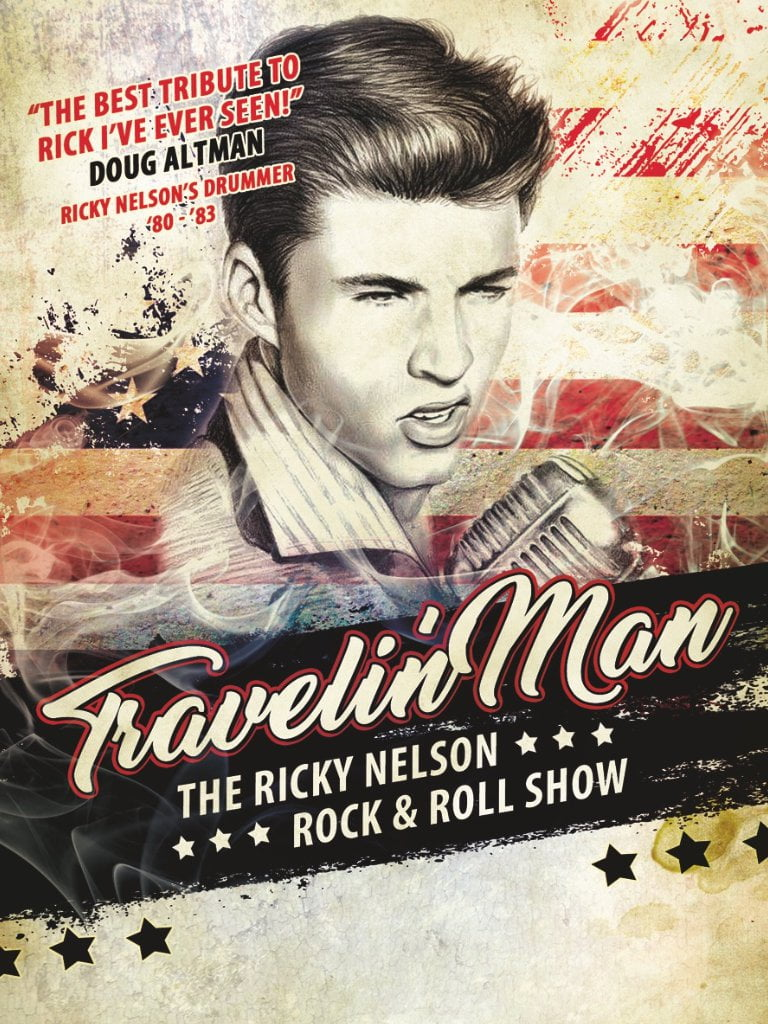 Travelin Man The Ricky Nelson Rock n Roll Show