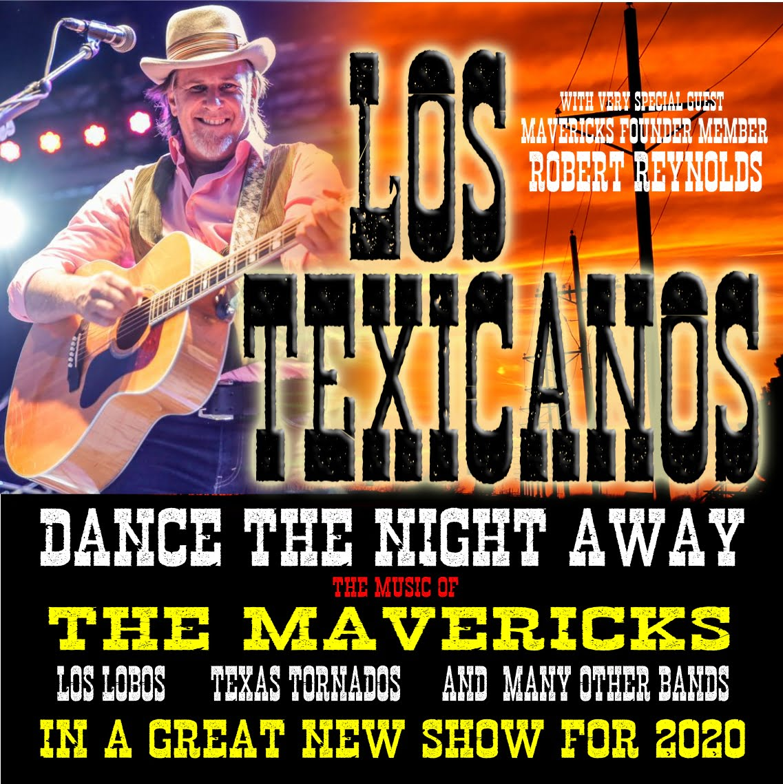 Los Texicanos plus special guest, Robert Reynolds of The Mavericks